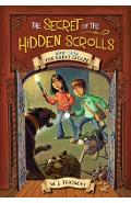 The Secret of the Hidden Scrolls: The Great Escape, Book 3 - M. J. Thomas