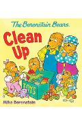 The Berenstain Bears Clean Up - Mike Berenstain