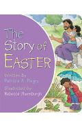 The Story of Easter - Patricia A. Pingry
