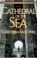 Cathedral of the Sea - Ildefonso Falcones