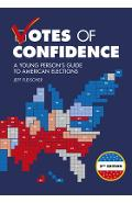 Votes of Confidence, 2nd Edition: A Young Person's Guide to American Elections - Jeff Fleischer