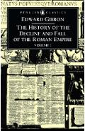 The History of the Decline and Fall of the Roman Empire: Volume 1 - Edward Gibbon
