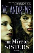 The Mirror Sisters, Volume 1 - V. C. Andrews