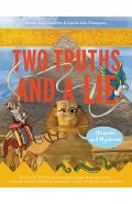 Two Truths and a Lie: Histories and Mysteries - Ammi-joan Paquette