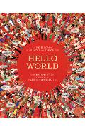 Hello World: A Celebration of Languages and Curiosities - Jonathan Litton