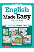 English Made Easy, Volume Two: A New ESL Approach: Learning English Through Pictures - Jonathan Crichton