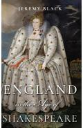 England in the Age of Shakespeare - Jeremy Black