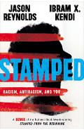 Stamped: Racism, Antiracism, and You: A Remix of the National Book Award-Winning Stamped from the Beginning - Jason Reynolds