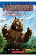 I Survived the Attack of the Grizzlies, 1967 (I Survived #17), Volume 17 - Lauren Tarshis