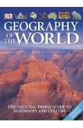 Geography of the World: The Essential Family Guide to Geography and Culture - Dk