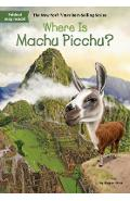 Where Is Machu Picchu? - Megan Stine