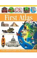 DK First Atlas: A First Reference Guide to the Countries of the World - Anita Ganeri
