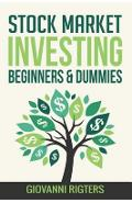 Stock Market Investing Beginners & Dummies - Giovanni Rigters