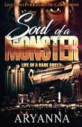 Soul of a Monster: Life of a Rare Breed - Aryanna