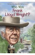 Who Was Frank Lloyd Wright? - Ellen Labrecque