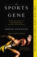 The Sports Gene: Inside the Science of Extraordinary Athletic Performance - David Epstein