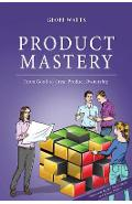 Product Mastery: From Good to Great Product Ownership - Jeff Sutherland
