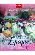 La Belle Epoque - Mary McAuliffe
