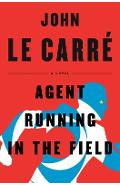 Agent Running in the Field - John Le Carr�