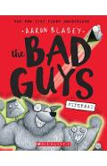 The Bad Guys in Superbad (the Bad Guys #8), Volume 8 - Aaron Blabey