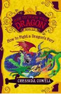 How to Train Your Dragon: How to Fight a Dragon's Fury - Cressida Cowell