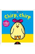 Chirp, Chirp: A Changing Picture Book - Roger Priddy
