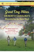 Great Day Hikes on North Carolina's Mountains-To-Sea Trail - Friends Of The Mountains-to-sea Trail