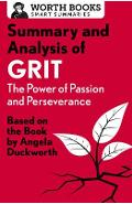 Summary and Analysis of Grit: The Power of Passion and Perseverance: Based on the Book by Angela Duckworth - Worth Books