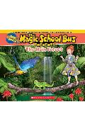 Magic School Bus Presents: The Rainforest: A Nonfiction Companion to the Original Magic School Bus Series - Tom Jackson