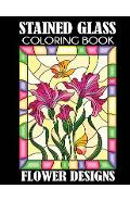 Stained Glass Coloring Book: Flower Designs - Creative Coloring