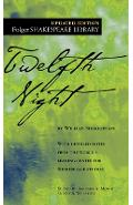 Twelfth Night: Or What You Will - William Shakespeare