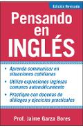Pensando En Ingles = Thinking about English - Jaime Garza Bores