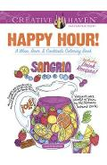 Creative Haven Happy Hour!: A Wine, Beer, and Cocktails Coloring Book - Suzanne Anoushian