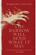 Barrow Will Send What It May - Margaret Killjoy