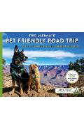 The Ultimate Pet Friendly Road Trip: A Guide to the #1 Pet Friendly Attraction in 48 States & Washington D.C. - Amy Burkert