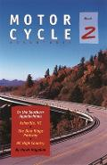 Motorcycle Adventures in the Southern Appalachians: Asheville Nc, the Blue Ridge Parkway, NC High Country - Hawk Hagebak