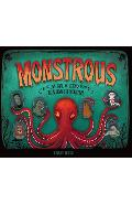 Monstrous: The Lore, Gore, and Science Behind Your Favorite Monsters - Carlyn Beccia