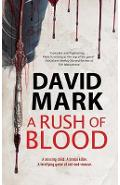A Rush of Blood - David Mark