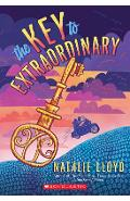 The Key to Extraordinary - Natalie Lloyd