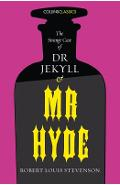 The Strange Case of Dr Jekyll and MR Hyde (Collins Classics) - Robert Louis Stevenson