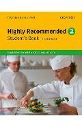 Highly Recommended. 2: English for the Hotel and Catering Industry - Trish Stott