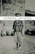 Goodbye, Antoura: A Memoir of the Armenian Genocide - Karnig Panian