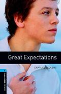Oxford Bookworms Library: Great Expectations: Level 5: 1,800 Word Vocabulary - Charles Dickens