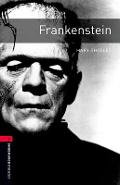Oxford Bookworms Library: Frankenstein: Level 3: 1000-Word Vocabulary - Mary Shelley