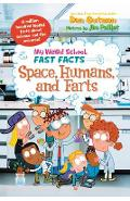 My Weird School Fast Facts: Space, Humans, and Farts - Dan Gutman