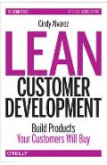 Lean Customer Development: Building Products Your Customers Will Buy - Cindy Alvarez