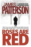 Roses Are Red - James Patterson