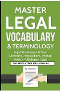 Master Legal Vocabulary & Terminology- Legal Vocabulary In Use: Contracts, Prepositions, Phrasal Verbs + 425 Expert Legal Documents & Templates in Eng - Idm Law