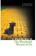 The Wonderful Wizard of Oz (Collins Classics) - L. Frank Baum