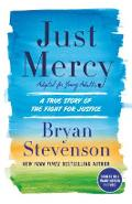 Just Mercy (Adapted for Young Adults): A True Story of the Fight for Justice - Bryan Stevenson